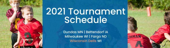 Midwest 2021 Tournament Schedule