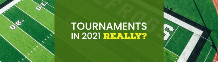 Why I can run tournaments in 2021